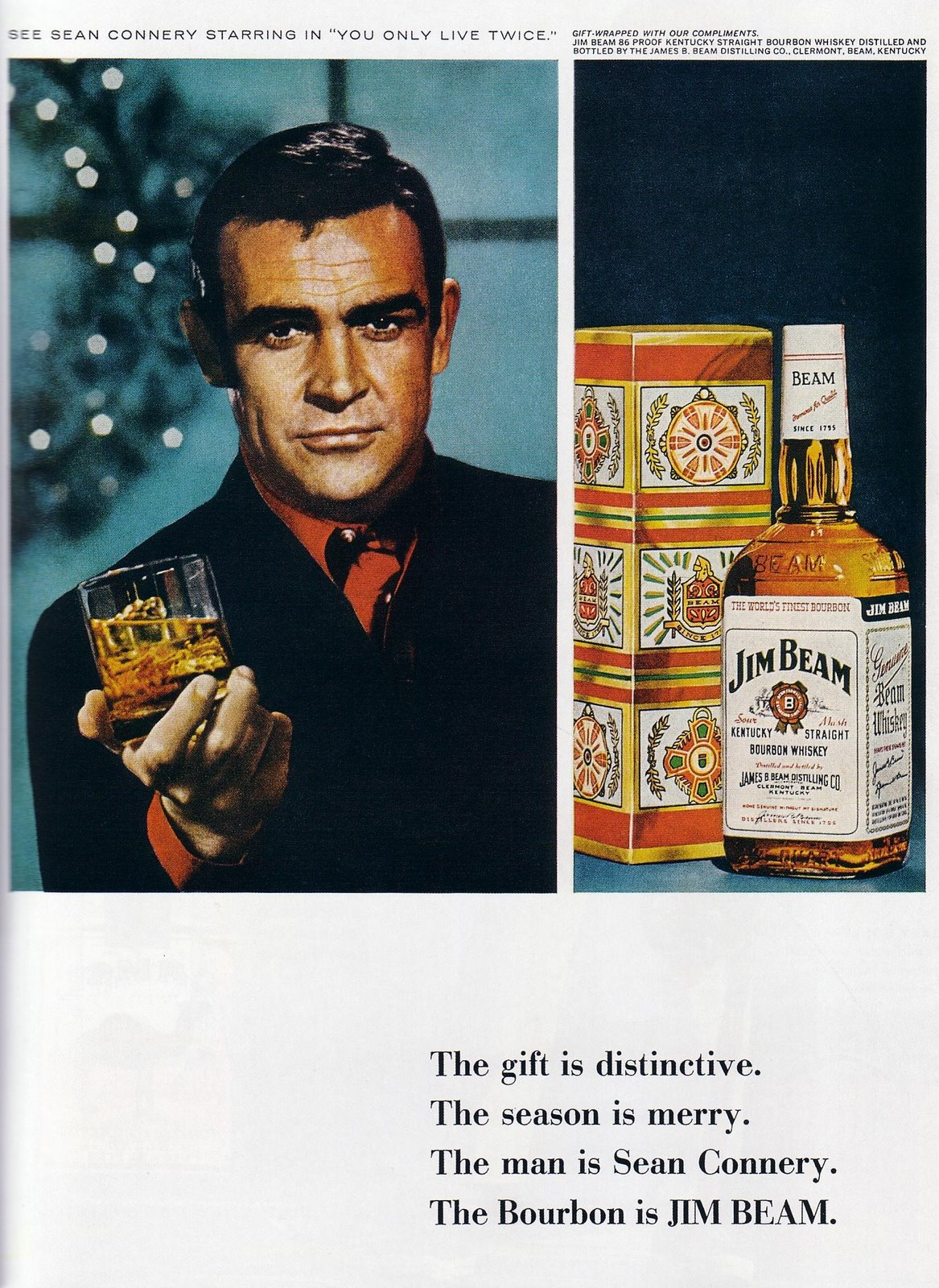 During his James Bond days, Sean Connery appeared in several Jim Beam ads in the 1960s.
